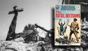 The fatal desicions